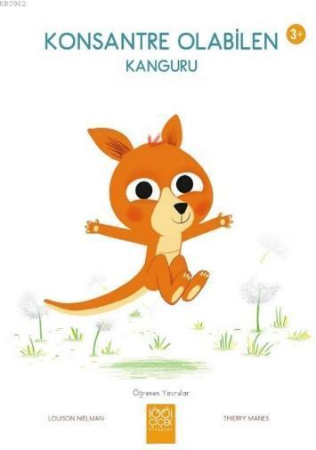 Konsantre Olabilen Kanguru Ogrenen Yavrular 1001 Cicek Kitaplar