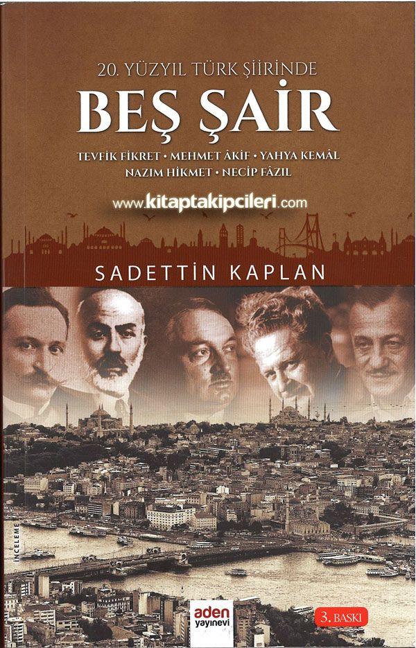 Beş şair Tevfik Fikret Mehmet Akif Yahya Kemal Nazım Hikmet