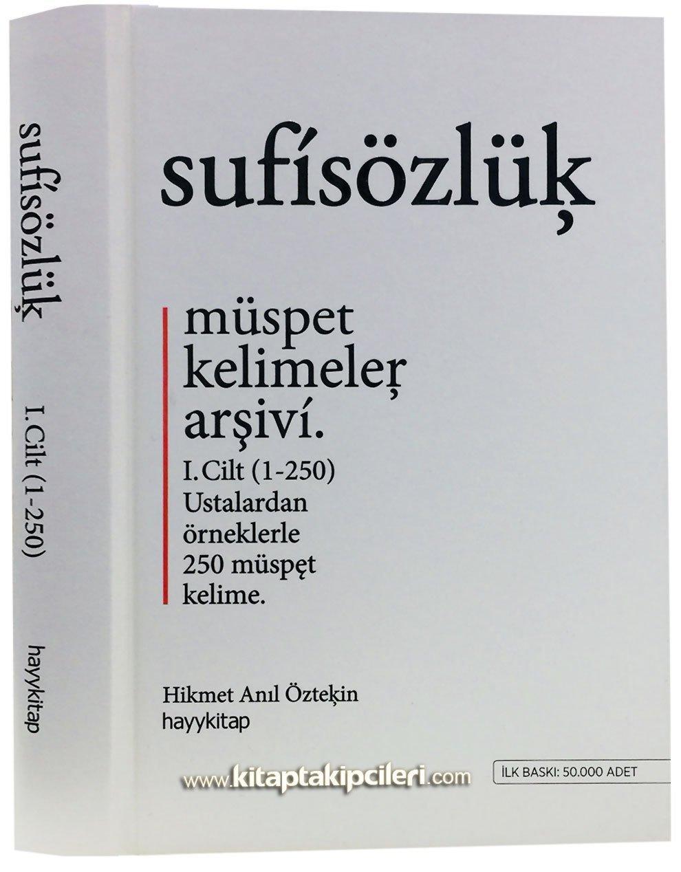 Sufi Sözlük Müspet Kelimeler Arşivi Ustalardan örneklerle 250