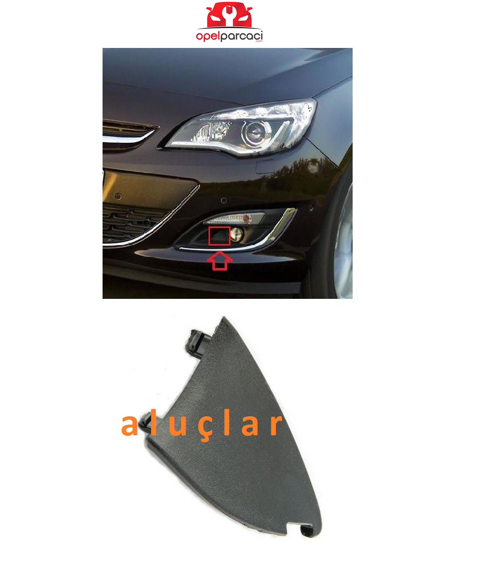 Opel Astra J Sis Far Alt Köşe Küçük Bakaliti Sol Orijinal